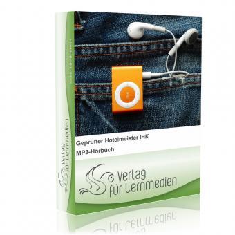 Geprüfter Hotelmeister IHK - Basisqualifikation Hörbuch
