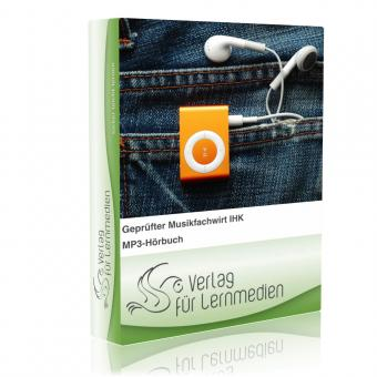 Geprüfter Musikfachwirt IHK - Basisqualifikation Hörbuch