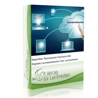 Geprüfter Technischer Fachwirt IHK - kompletter Lehrgang Karteikarten