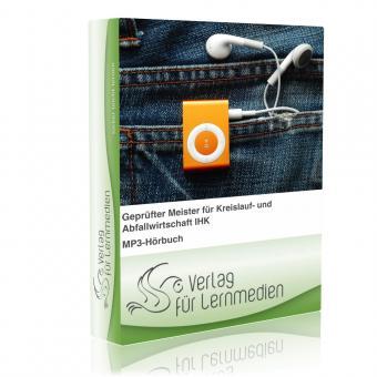 Geprüfter Meister für Kreislauf- und Abfallwirtschaft IHK - Information, Kommunikation und Planung Hörbuch