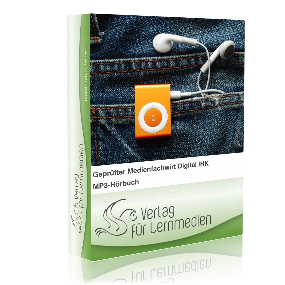 Geprüfter Medienfachwirt Digital IHK - Basisqualifikation Hörbuch