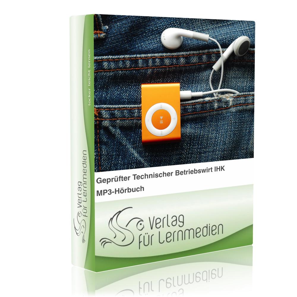 Geprüfter Technischer Betriebswirt IHK - Volks- und Betriebswirtschaft Hörbuch